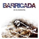 Barricada - En la memoria