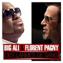 Big Ali - Des larmes de sang (feat florent pagny)