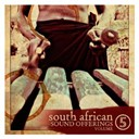 Amon Mvula / Anton Goosen / Divers Artist Compilation / Jabu Khanyile / Joe Nina / Khaya Hayane Dlamini / Kwela Tebza / Ladysmith Black Mambazo / Lucky Dube / M. Lebo / Mahlathini / Mango Groove / Mbongeni Ngema / Nelcy Sedibe / Nothembi Mkwebane / Sean Frew / Sipho Mabuse / South African Sound Offerings / Stimela / The African Jazz Pioneers / The Mahotella Queens - South african sound offerings volume 5