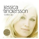 Jessica Andersson - Wake up (2010 version)