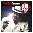 Francisco Céspedes - Six pack: francisco cespedes - ep