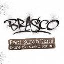 Brasco - D'une blessure à l'autre feat. sarah riani