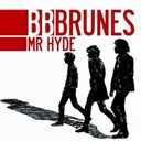 Bb Brunes - Mr hyde