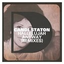 Candi Staton - Hallelujah anyway (remixes)