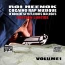 Roi Heenok - Cocaino rap music