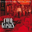 Chico / The Gypsies - Live from olympia theater - paris