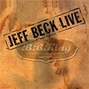 Jeff Beck - Live at bb king blues club