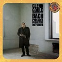 Glenn Gould - Bach: preludes, fugues and fughettas - expanded edition