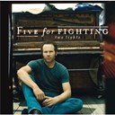Five For Fighting - Two lights