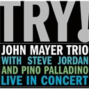 John Mayer - TRY!