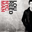 Lou Reed - Nyc man