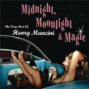 Henry Mancini - Midnight moonlight and magic (the very best of)