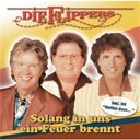Die Flippers - Solang in uns ein Feuer brennt