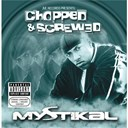 Mystikal - Jive records presents: mystikal - chopped and screwed
