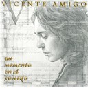 Vicente Amigo - un momento en el sonido