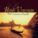 Rondo Veneziano - Concerto d'amore