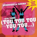 Véronique & Davina - Gym tonic (tou tou tou you tou)
