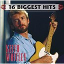 Keith Whitley - 16 biggest hits : keith whitley