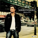 Mike Leon Grosch - Absolute