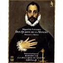 Montserrat Figueras, Hespèrion Xxi, La Capella Reial De Catalunya, Jordi Savall - Miguel De Cervantes: Don Quijote De La Mancha / Romances Y Músicas