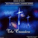 The Crusaders - Southern gospel legends series: the crusaders