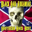 Black Oak Arkansas - Southern Rock's Best