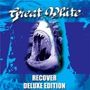 Great White - Recover - deluxe edition