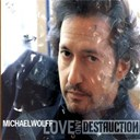 Michael Wolff - Love and destruction