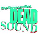 The Raveonettes - Dead sound / honey, i never had you