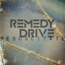 Remedy Drive - Resuscitate