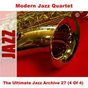 The Modern Jazz Quartet - The ultimate jazz archive 27 (4 of 4)
