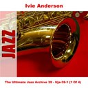 Ivie Anderson - The ultimate jazz archive 39 (1 of 4)