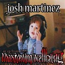 Josh Martinez - Maximum wellbeing