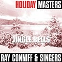 Ray Conniff / The Singers - Holiday masters: jingle bells