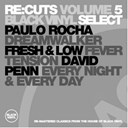 Dave Penn / Dj Aguy / Fresh / Low / Paulo Rocha / Tim Trace - Black vinyl re: cuts vol. 5