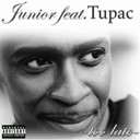 Junior / Tupac Shakur (2 Pac) - Too late