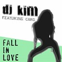 Caro / Dj Kim - Fall in love