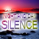 Night & Day - Silence