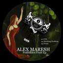 Alex Maresh - Forbidden fruit ep