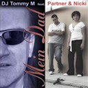 Dj Tommy M / Nicki / Partner - Mein dad