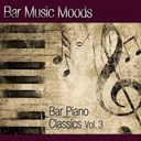 Atlantic Five Jazz Band - Bar music moods - bar piano classics vol. 3