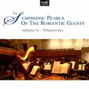 Tbilisi Symphony Orchestra - Piotr llitch tchaikovsky : symphonic pearls of romantic giants vol. 4  (piotr llitch tchaikovsky's symphonic moments)