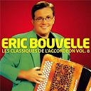 Eric Bouvelle - Les Classiques De L'Accordéon Vol. 8
