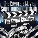 The Complete Movie Soundtrack Collection - Vol. 5 : the great classics