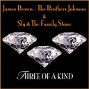 James Brown / Sly / The Brothers Johnson / The Family Stone - Three of a kind