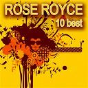 Rose Royce - 10 Best