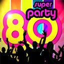 Super Party 80 - Super party 80