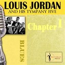 Louis Jordan / The Tympany Five - Louis jordan & his tympany five - chapter 1