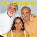 Los Machucambos - Greatest hits recorded live
