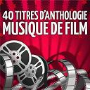 Musique De Film - Musique de Film : 40 Titres D'Anthologie